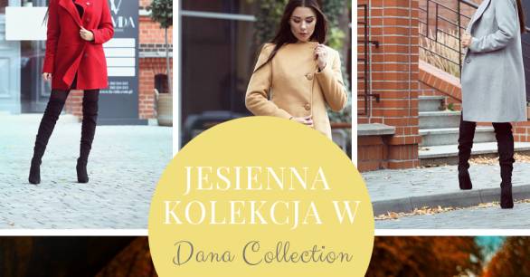 Jesienna moda w Dana Collection
